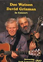 Doc Watson And Dave Grisman - In Concert