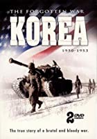 Korea - The Forgotten War 1950-1953
