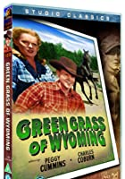 The Green Grass Of Wyoming