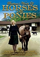 Barbara Woodhouse - Horses And Ponies