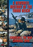 Newsreel History Of The Third Reich - Churchill The War Crimina