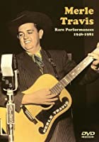 Merle Travis - Rare Performances 1946-1981