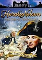 History Makers - Horation Nelson