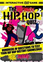 The Ultimate Hip Hop Quiz