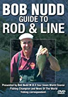 Bob Nudd - Guide To Rod And Line