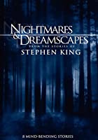 Nightmares And Dreamscapes Collection