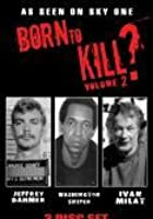 Born To Kill ? - Vol.2
