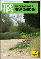 Top Tips For Creating A New Garden