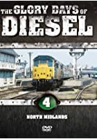 Glory Days Of Diesel - North Midlands