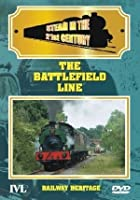 Steam In The 21st Century - The Battlefield Line