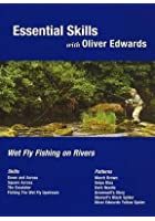 Essential Skills - Wet Fly Fishing On Rivers