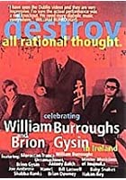 William S. Burroughs - Destroy All Rational Thought