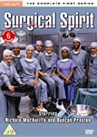Surgical Spirit - The Complete Series 1