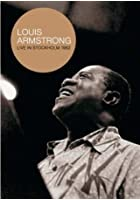 Louis Armstrong - Live In Stokholm 1962