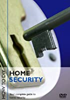 How To D.I.Y. - Home Security