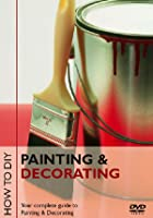How to D.I.Y. - Painting And Decorating