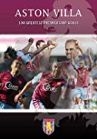 Aston Villa - The Greatest Premiership Goals