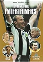 Newcastle United - Return Of The Entertainers