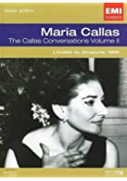Maria Callas - Conversations Vol. 2