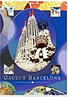 Gaudi&#39;s Barcelona
