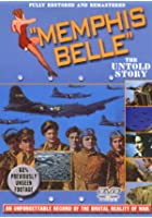 Memphis Belle - The Untold Story