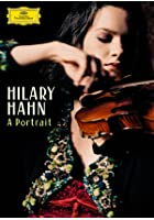 Hilary Hahn - A Portrait