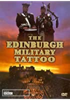 The History Of The Edinburgh Military Tattoo