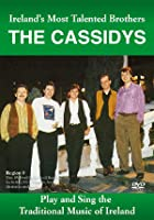 The Cassidys - Ireland's Most Talented Brothers