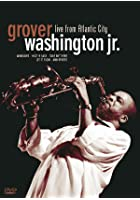 Grover Washington Junior - Live From Atlantic City