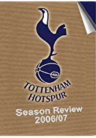 Tottenham Hotspur FC - 2006/2007 Season Review