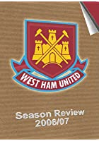 West Ham United FC - 2006/2007 Season Review