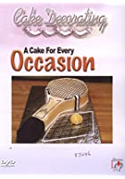 Cake Decorating - A Cake For Every Occasion