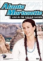 Alanis Morissette - Live In The Navajo Nation