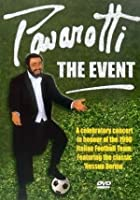 Luciano Pavarotti - Pavarotti - The Event