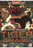Raging Master&#39;s Tiger Crane