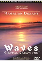 Hawaiian Dreams - Waves Virtual Vacations