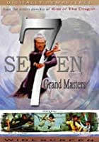 Seven Grandmasters