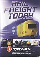 Rail Freight Today Vol.1 - North West