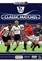 Premier League Classic Matches Vol.3