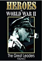 Heroes Of World War 2 - The Great Leaders Vol.2