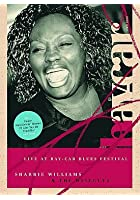 Sharrie Williams & The Wiseguys - Live At Bay-Car Blues Festiva