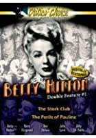 Betty Hutton Double - The Stork Club / The Perils Of Pauline