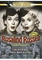 Rosalind Russel Double - His Girl Friday / Never Wave At A Wac