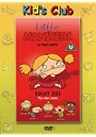 Little Monsters - Sulky Sue Plus Other Stories