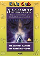 Highlander - The Animated Series - The Sound Of Madness / The Suspended Village