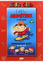 Little Monsters - Dangerous Dave Plus Other Stories
