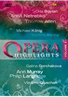 Opera Highlights Vol.2