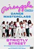 Pineapple Studios - Dance Masterclass: Strictly Street