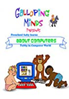 Galloping Minds - Pre-School Baby Learns About Computers