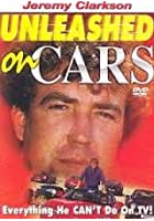 Jeremy Clarkson - Unleashed On Cars